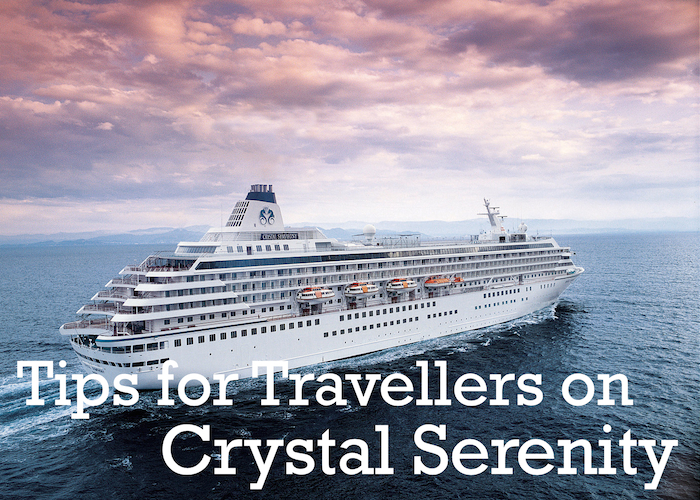 Tips For Travellers On Crystal Cruises Tips For Travellers